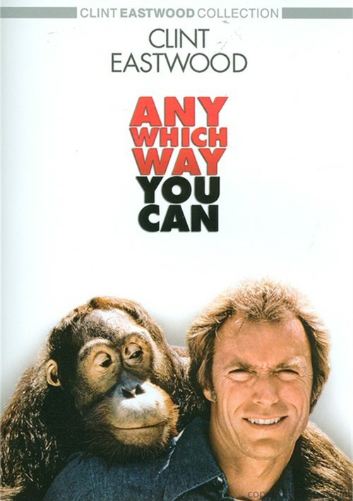 Any Which Way You Can Movie