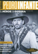 Coleccion Pedro Infante: El Heroe De Guerra Movie