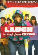 Laugh To Keep From Crying Movie