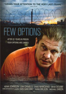 Few Options Movie
