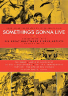 Somethings Gonna Live Movie