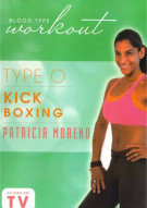 Blood Type Workout: Type O - Kickboxing With Patricia Moreno Movie
