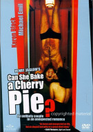 Can She Bake A Cherry Pie? Movie