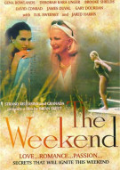 Weekend, The Movie