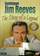 Gentleman Jim Reeves: The Story Of A Legend Movie