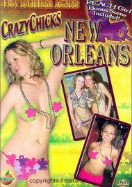 Crazy Chicks: New Orleans Movie