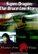 Super Dragon: The Bruce Lee Story Movie