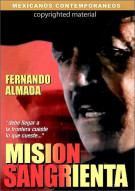 Mision Sangrienta (Bloody Mission) Movie