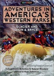 Adventures In Americas Western Parks: Glacier And Zion & Bryce Movie