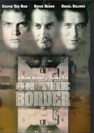 On The Border Movie