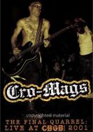 Cro-Mags: Final Quarrel - Live At CBGB 2001 Movie
