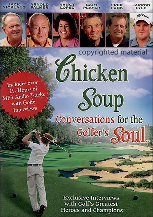 Chicken Soup: Conversations For The Golfers Soul Movie