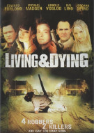 Living & Dying Movie