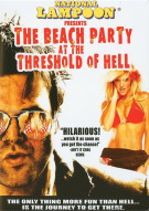 Beach Party At The Threshold Of Hell, The Movie
