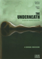 Underneath, The: A Sensual Obsession Movie