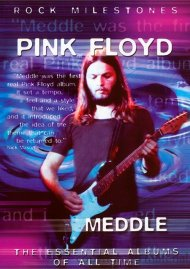 Rock Milestones: Pink Floyd - Meddle Movie