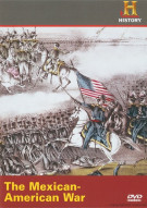 Mexican-American War, The Movie