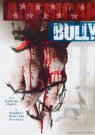American Bully Movie
