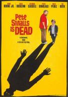 Pete Smalls Is Dead  Movie