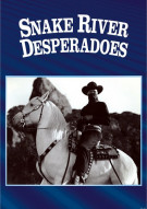 Snake River Desperadoes Movie