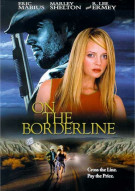 On The Borderline Movie
