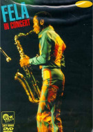 Fela Kuti: In Concert Movie