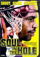 Soul In The Hole: The Street Basketball Movie Movie