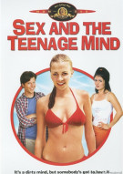 Sex And The Teenage Mind Movie