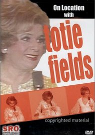 On Location With Totie Fields Movie