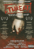 Threat: Deluxe 3-Disc Set Movie