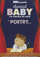 Classical Baby: The Poetry Show Movie