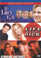 If Lucy Fell / Life Without Dick / Striking Distance (3 Pack) Movie