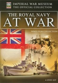 Imperial War Museum: The Royal Navy At War Movie