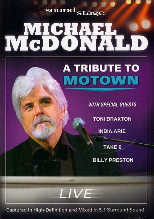 Soundstage: Michael McDonald - A Tribute To Motown Movie