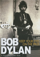 Bob Dylan: Keep Your Eyes On The Prize Movie