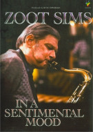 Zoot Sims: In A Sentimental Mood Movie