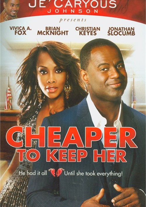 Cheaper To Keep Her Movie