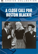 Close Call For Boston Blackie, A Movie