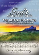 Gods Greatest Hits: The British Invasion Movie