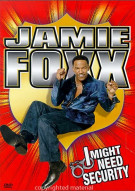 Jamie Foxx: I Might Need Security Movie