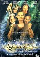 Light In The Forest, A Movie