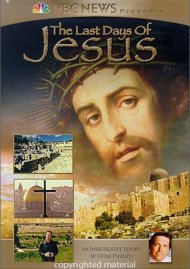 NBC News Presents: The Last Days Of Jesus Movie