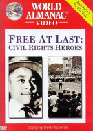 Free At Last: Civil Rights Heroes Movie