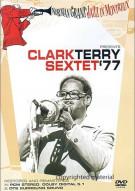 Norman Granz Jazz In Montreux: Clark Terry 77 Movie