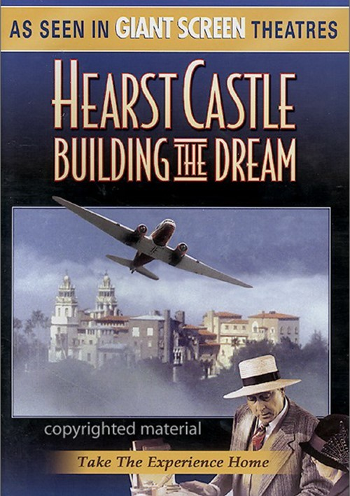 Hearst Castle: Building The Dream Movie
