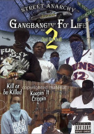 Gangbangin Fo Life: Volume 2 - Out On Bail Movie