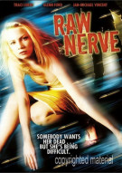Raw Nerve Movie