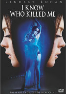I Know Who Killed Me Movie