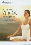 Element: AM & PM Yoga For Beginners Movie