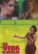 La Vida Loca: Almas Traviesas Movie